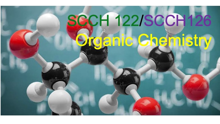 Organic Chemistry 2020 SCCH122