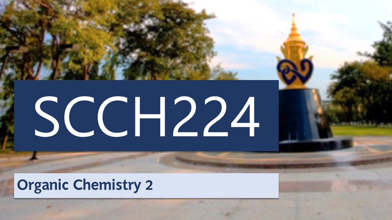 Organic Chemistry 2 SCCH224